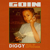 Goin by Diggy