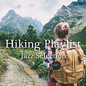 Hiking Playlist: Jazz Selection di Various Artists