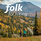 Folk For Hiking by Various Artists