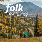 Folk For Hiking von Various Artists