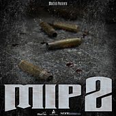 MobTies Presents M.I.P. 2 by Various Artists