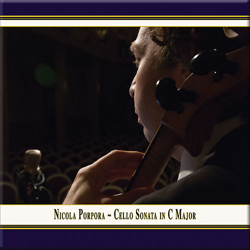 Porpora: Sonata No. 1 in C Major for Violin, Cello & Basso continuo (Live) by Nel Dolce