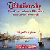 Tchaikovsky: Piano Concerto No. 1 in B-Flat Minor, Italian Capriccio & Flower Waltz by Various Artists