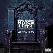 La Haute #3 von Hayce Lemsi
