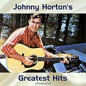 Johnny Horton's Greatest Hits (Remastered 2018) de Johnny Horton