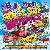 Ballermann Après Ski Party Hits 2019 von Various Artists