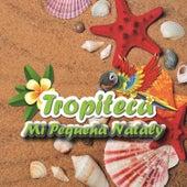 Tropiteca / Mi Pequeña Nataly de Various Artists
