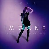 I'm Gone (feat. Blaq Tuxedo) de Le Le