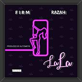 La La (feat. Razah) by The Firm
