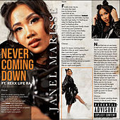 Never Coming Down (feat. Rexx Life Raj) by Janel Marisse