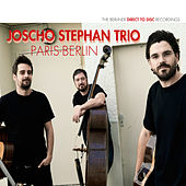 Paris - Berlin de Joscho Stephan Trio