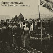 Forgotten Graves by The Brian Jonestown Massacre