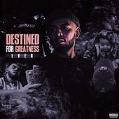 Destined for Greatness von Ever