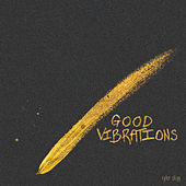 Good Vibrations de Tyler Skyy