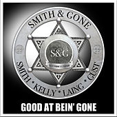 Good at Being Gone von Smith
