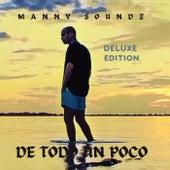 De Todo Un Poco by Manny Soundz