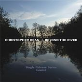 Beyond the River by Christopher Dean