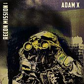 Recon Mission de Adam X