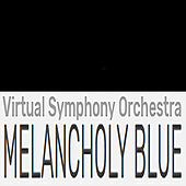 Melancholy Blue (In Four Episodes) de Virtual Symphony Orchestra