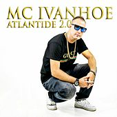 Atlantide 2.0 by Mc Ivanhoe