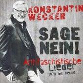 Sage Nein! (Antifaschistische Lieder - 1978 bis heute) di Konstantin Wecker