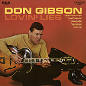 Lovin' Lies by Don Gibson