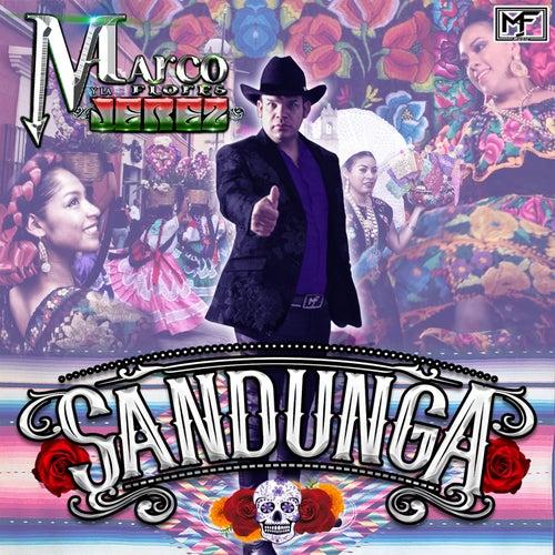 Sandunga by Marco Flores y La Jerez