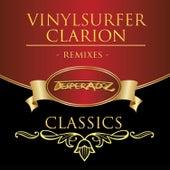 Clarion Remixes (Desperadoz Classics) by Vinylsurfer