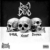 Serial Killers: Day of the Dead by Xzibit
