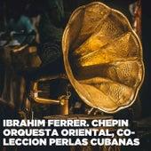 Orquesta Oriental von Ibrahim Ferrer
