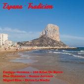 Espana - Tradicion de Various Artists