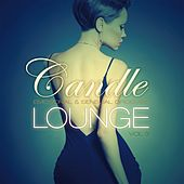 Candle Lounge, Vol. 3 (Compiled & Mixed by Henri Kohn) von Various Artists