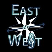 East n' West by East n' West