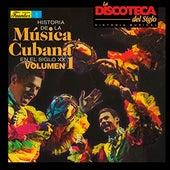 Historia de la Música Cubana en el Siglo XX (Vol. 1) de Various Artists