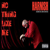 No Thing Like Me by Harnish