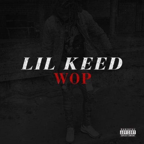 Wop by Lil Keed