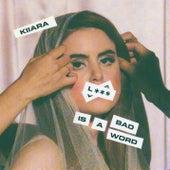 L*** Is A Bad Word by Kiiara