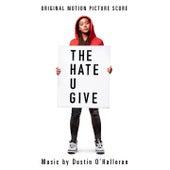 The Hate U Give (Original Motion Picture Soundtrack) di Dustin O'Halloran