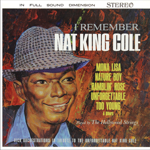 I Remember Nat King Cole (Remastered from the Original Somerset Tapes) by 101 Strings Orchestra