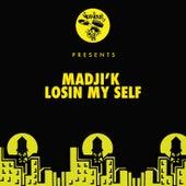 Losin My Self by Madji'k