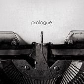 Prologue by Written by Wolves