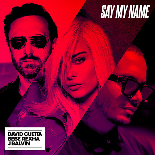 Say My Name von David Guetta