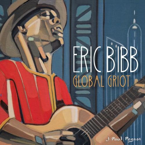 Global Griot by Eric Bibb