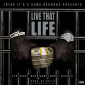 Live That Life (feat. Rich Homie Quan & Garren) by YFN Lucci