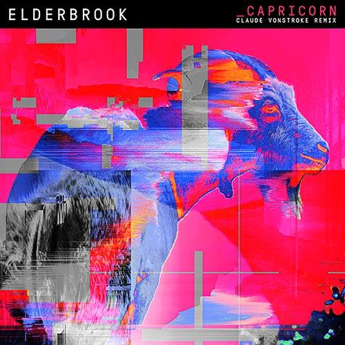 Capricorn (Claude VonStroke Remix) von Elderbrook