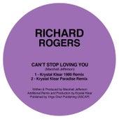Can't Stop Loving You (Krystal Klear Remixes) von Richard Rogers