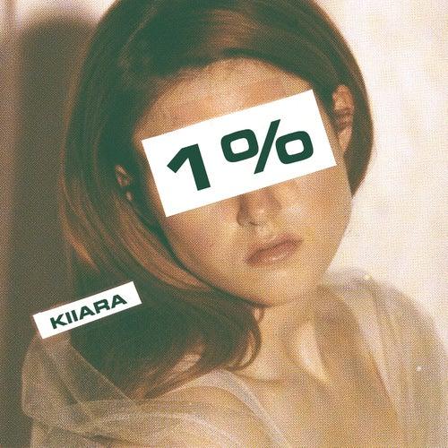 1% by Kiiara