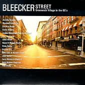 Bleecker Street: Greenwich Village in the 60's by Various Artists
