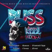 Buss Dem Head Riddim by Various Artists