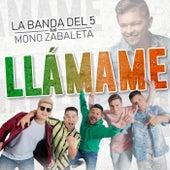 Llámame von La Banda Del 5